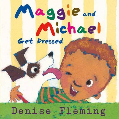 Maggie and Michael Get Dressed book