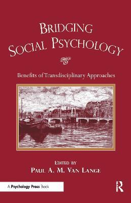 Bridging Social Psychology by Paul Lange