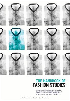 The Handbook of Fashion Studies by Professor Sandy Black