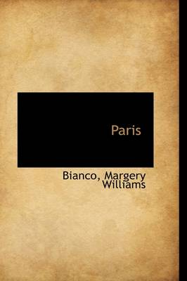 Paris by Bianco Margery Williams