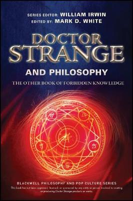 Doctor Strange and Philosophy by William Irwin