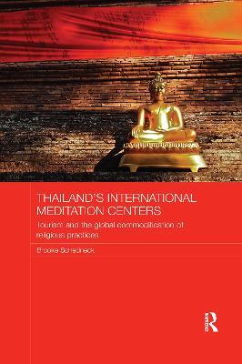 Thailand's International Meditation Centers by Brooke Schedneck