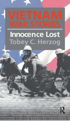 Vietnam War Stories by Tobey C. Herzog