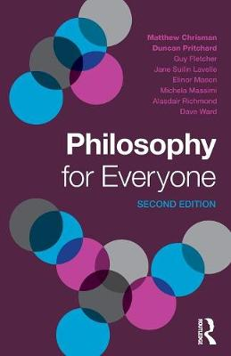 Philosophy for Everyone by Sarah Prineas