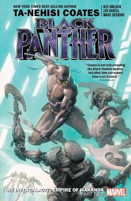 Black Panther Book 7: The Intergalactic Empire Of Wakanda Part 2 by Ta-Nehisi Coates