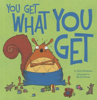 You Get What You Get by Julie Gassman