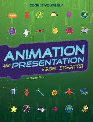 Animation and Presentation from Scratch by Rachel Ziter
