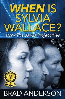 When Is Sylvia Wallace? from the Janus Project Files by Brad Anderson