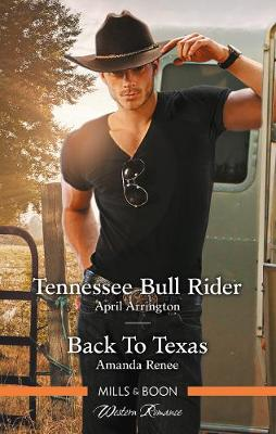 Tennessee Bull Rider/Back to Texas by April Arrington