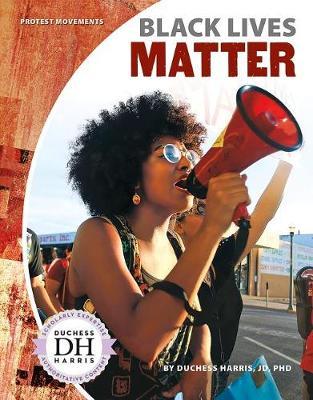 Black Lives Matter by Duchess Harris