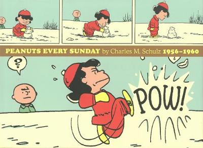 Peanuts Every Sunday 1956-1960 by Charles M Schulz