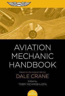 Aviation Mechanic Handbook: The Aviation Standard book
