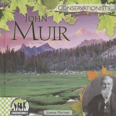 John Muir by Joanne Mattern