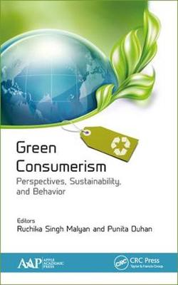 Green Consumerism: Perspectives, Sustainability, and Behavior book