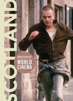 Directory of World Cinema: Scotland by Bob Nowlan