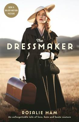The Dressmaker by Rosalie Ham