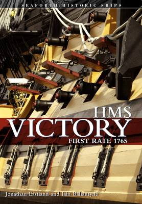 HMS Victory - First-Rate by Jonathan Eastland