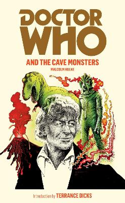 Doctor Who and the Cave Monsters by Malcolm Hulke
