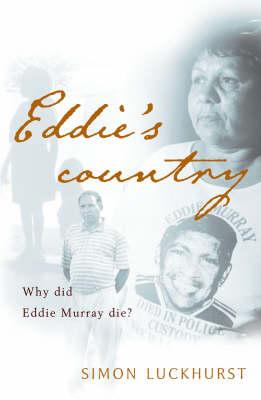 Eddie's Country by Simon Luckhurst