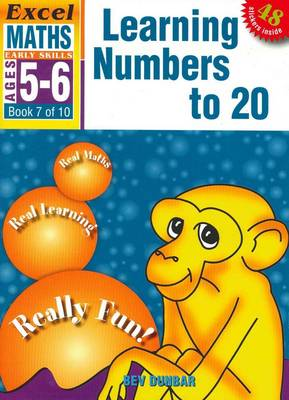 Learning Numbers to 20: Excel Maths Early Skills Ages 5-6: Book 7 of 10 book
