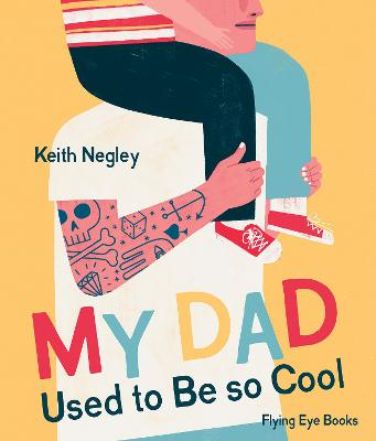 My Dad Used To Be So Cool book