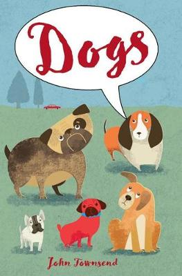 Dogs by John Townsend