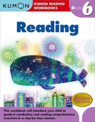 Grade 6 Reading by Kumon Publishing