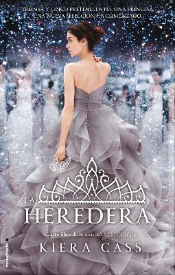 La Heredera by Kiera Cass
