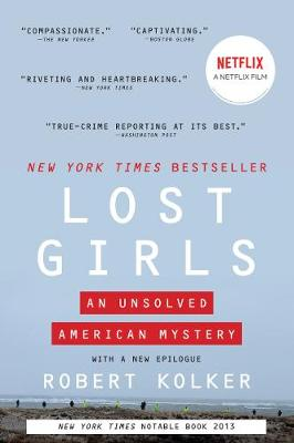 Lost Girls: An Unsolved American Mystery book