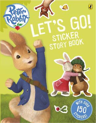 Peter Rabbit Animation: Let's Go! Sticker Story Book book