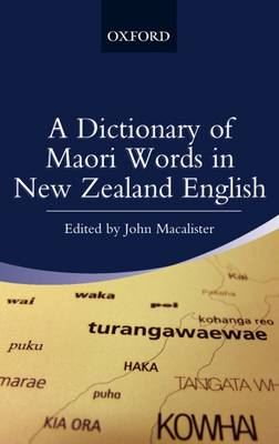 Dictionary of Maori Words in New Zealand English by John Macalister