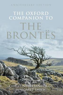 The Oxford Companion to the Brontes by Christine Alexander