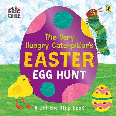 The Very Hungry Caterpillar's Easter Egg Hunt book