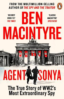 Agent Sonya: The True Story of WW2's Most Extraordinary Spy book