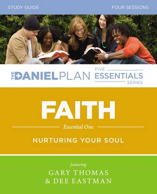 Faith Study Guide by Gary L. Thomas