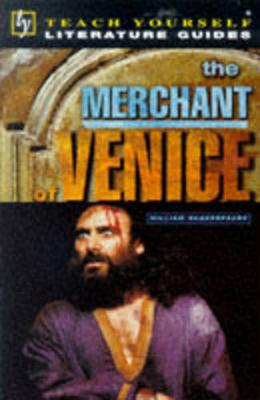 Teach Yourself English Literature Guide The Merchant of Venice (Shakespeare) by Tony Buzan
