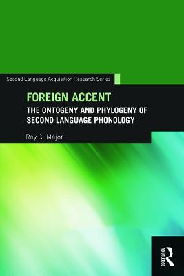 Foreign Accent by Roy C. Major