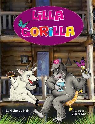 Lilla Gorilla by L Nicholas-Holt