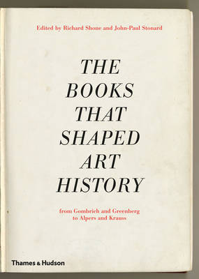 The Books that Shaped Art History by Richard Shone