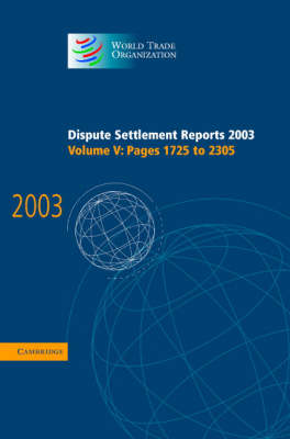 Dispute Settlement Reports 2003 by World Trade Organization