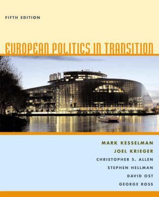 European Politics in Transition by Mark Kesselman
