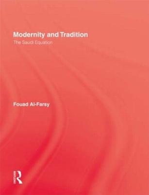 Modernity and Tradition by Fouad Al-Farsy