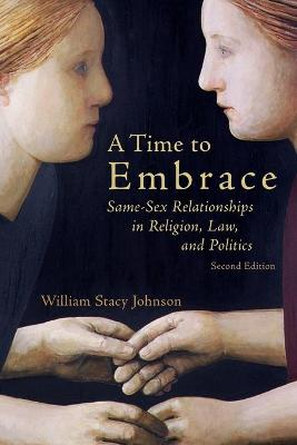 A Time to Embrace by William Stacy Johnson