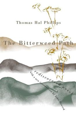 The Bitterweed Path by John Howard