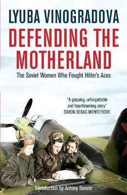 Defending the Motherland by Lyuba Vinogradova