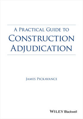 Practical Guide to Construction Adjudication book