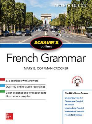 Schaum's Outline of French Grammar, Seventh Edition by Mary Crocker