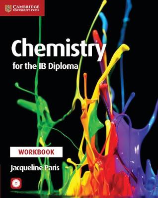 Chemistry for the IB Diploma Workbook with CD-ROM by Jacqueline Paris
