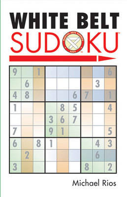 White Belt Sudoku (R) by Michael Rios