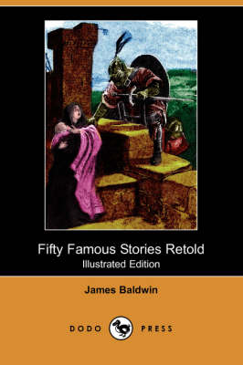 Fifty Famous Stories Retold (Illustrated Edition) (Dodo Press) book